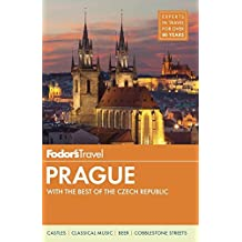 Fodor's Prague: with the Best of the Czech Republic (Full-color Travel Guide, Band 2)