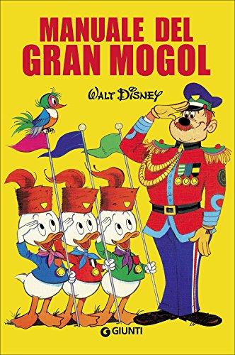 Manuale del Gran Mogol (I manuali Disney)