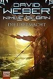 Nimue Alban: Die Übermacht: Nimue Alban, Bd. 9. Roman (Science Fiction. Bastei Lübbe Taschenbücher)