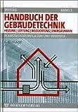 Image de Handbuch der Gebäudetechnik. Planungsgrundlagen und Beispiele: Handbuch der Gebäudetechn