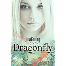 Dragonfly (Dragonfly and The Glass Swallow Book 1)