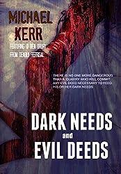 Dark Needs and Evil Deeds (English Edition)