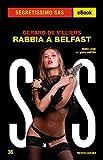 Rabbia a Belfast (Segretissimo SAS)