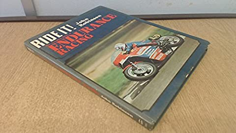 Complete Book of Endurance Racing (Ride it)