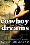 Cowboy Dreams (Down Under Cowboy Series) (Volume 3) by Kasey Millstead (2014-06-21)