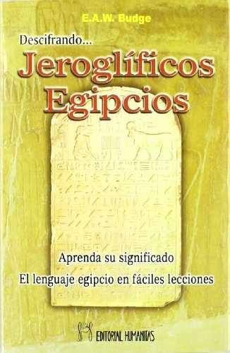 Descifrando Jeroglificos Egipcios