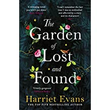 The Garden of Lost and Found: The NEW heart-breaking epic from the Sunday Times bestseller