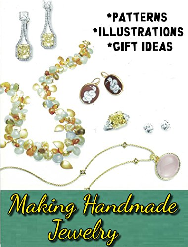 Making Handmade Jewelry - A Step-by-Step Guide (English Edition)