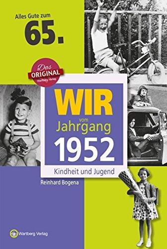 wir-vom-jahrgang-1952-kindheit-und-jugend-jahrgangsbande-65-geburtstag