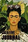 Frida Kahlo Creative Journal: A cool colorful, creative, Frida Kahlo journal. Ideal for those who love art and find inspiration through her to write their creative selves into these pages.