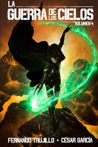 La Guerra de los Cielos. Volumen 4: Volume 4