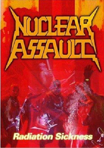 Nuclear Assault - Radiation Sickness - Dvd