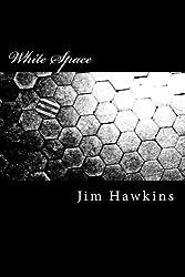 White Space: a novella