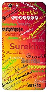 Surekha (Popular Girl Name) Name & Sign Printed All over customize & Personalized!! Protective back cover for your Smart Phone : LG G Pro Lite
