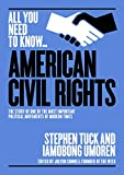 The American Civil Rights Movement: The Story of One of the Most Important Political Movements of Modern Times