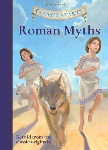 Classic Starts?: Roman Myths (Classic Starts? Series) by Namm, Diane (2014) Hardcover