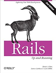 Rails: Up and Running 2nd edition by Tate, Bruce A., Carlson, Lance, Hibbs, Curt (2008) Taschenbuch