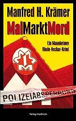 MaiMarktMord: Ein Mannheimer Rhein-Neckar-Krimi (Solo & Tarzan)