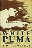 The White Puma: A Novel