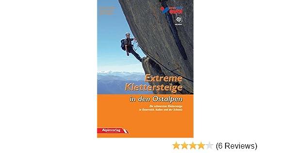 Klettersteig Englisch : Extreme klettersteige in den ostalpen die schwersten
