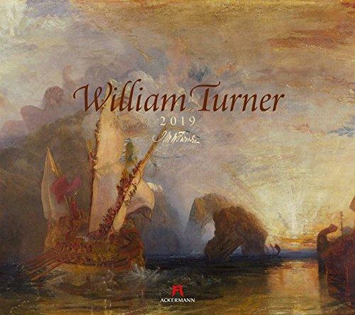 William Turner (William Turner 2019, Wandkalender im Querformat (54x48 cm) - Kunstkalender (Romantik / Impressionismus) mit Monatskalendarium)