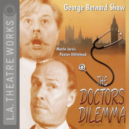The Doctor's Dilemma  Audiolibri