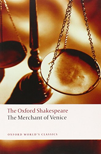 The Merchant of Venice: The Oxford Shakespeare (Oxford World's Classics)