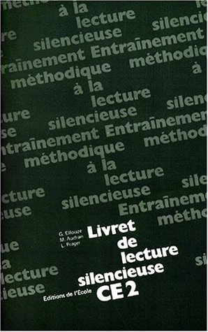 Lecture silencieuse, CE2. Livret textes par Ellouze