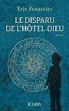 """Afficher """"Le disparu de l'Hôtel-Dieu"""""""
