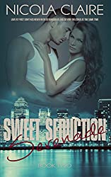 Sweet Seduction Serenade (Sweet Seduction, Book 2): A Love At First Sight Romantic Suspense Series