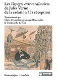 Les Voyages extraordinaires de Jules Verne : de la création à la réception
