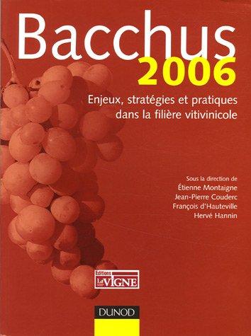 Bacchus : Enjeux, stratgies et pratiques dans la filire viticole