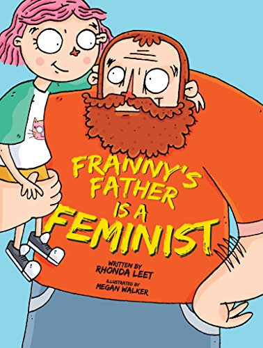 Franny's Father Is A Feminist por Rhonda Leet