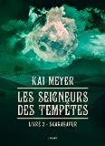 Skarabapur: Les Seigneurs des tempêtes, T3 (French Edition)