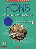 PONS Powerkurs für Anfänger, Audio-CDs m. Lehrbuch : Italienisch, 1 Audio-CD m. Lehrbuch, Neuauflage