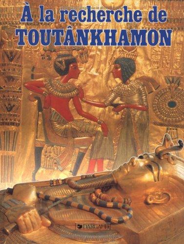 A la recherche de Toutânkhamon