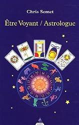 Etre Voyant-Astrologue