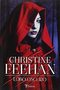 Lobo oscuro par Christine Feehan