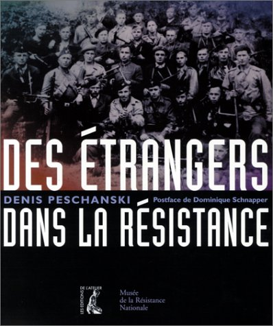 Des étrangers dans la résistance