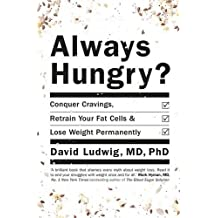 Always Hungry?: Conquer cravings, retrain your fat cells and lose weight permanently