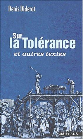 Sur la tolérance et autres textes