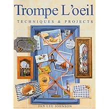 Tromple L'Oeil: Techniques & Projects