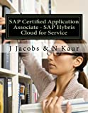 SAP Certified Application Associate - SAP Hybris Cloud for Service