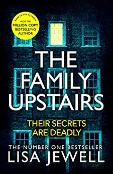 The Family Upstairs by [Jewell, Lisa]