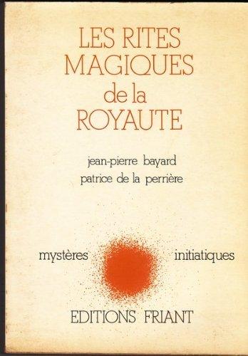 Les rites magiques de la royauté