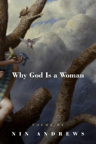 Why God Is a Woman (American Poets Continuum)