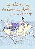Die schönsten Sagen des klassischen Altertums (Jugendliteratur) - Josef Guggenmos