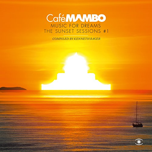 Café Mambo, Music for Dreams: ...