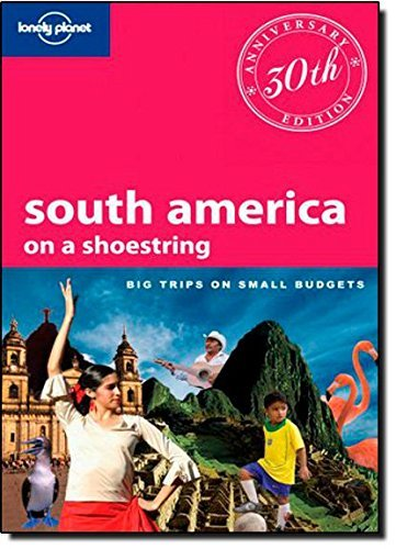 Lonely Planet South America: On a Shoestring (Shoestring Travel Guide) by Regis St. Louis (2010-04-01)