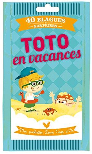 Toto en vacances : 40 blagues surprises par Virgile Turier, Romain Guyard